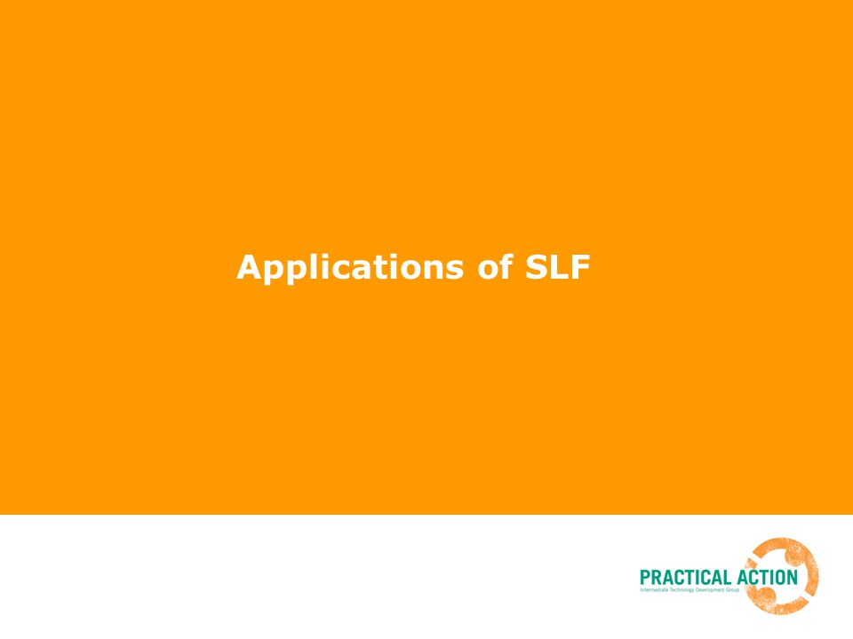 Applications of SLF