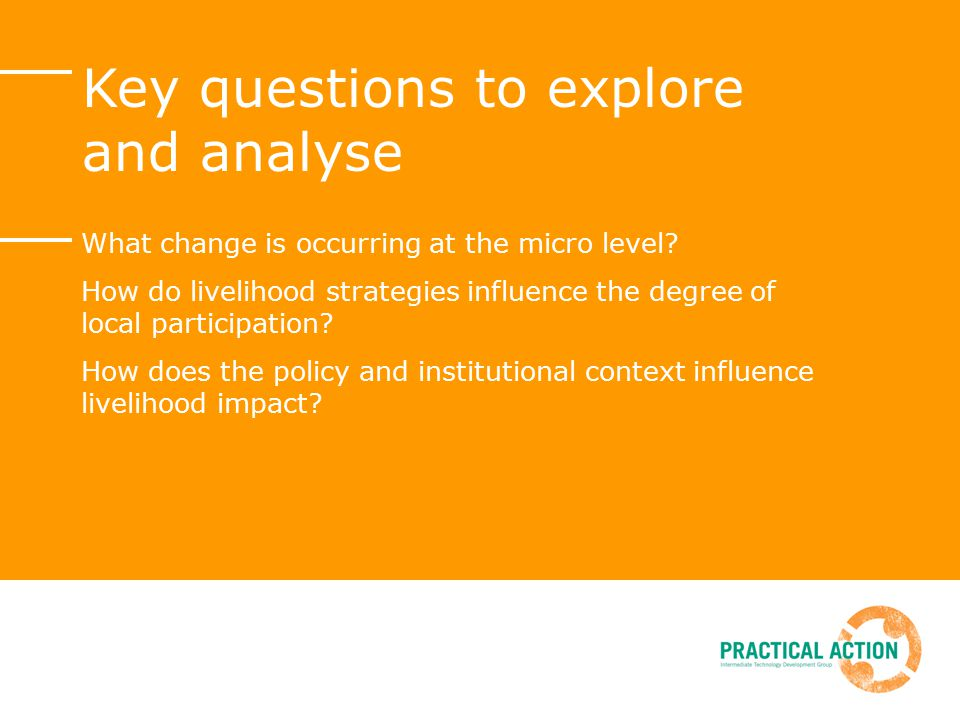 Key questions to explore and analyse What change is occurring at the micro level.
