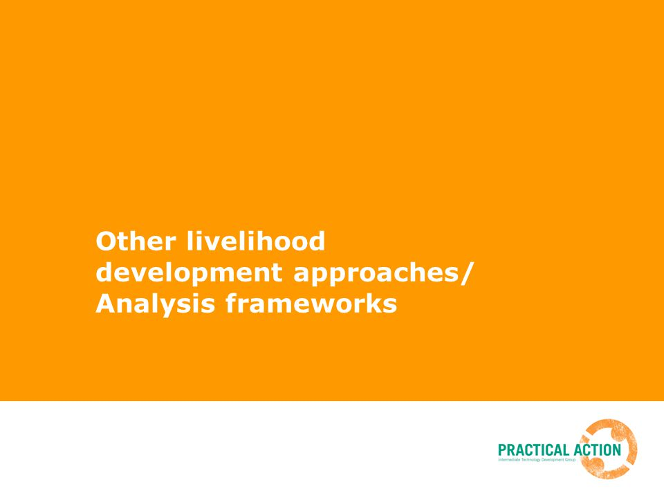 Other livelihood development approaches/ Analysis frameworks