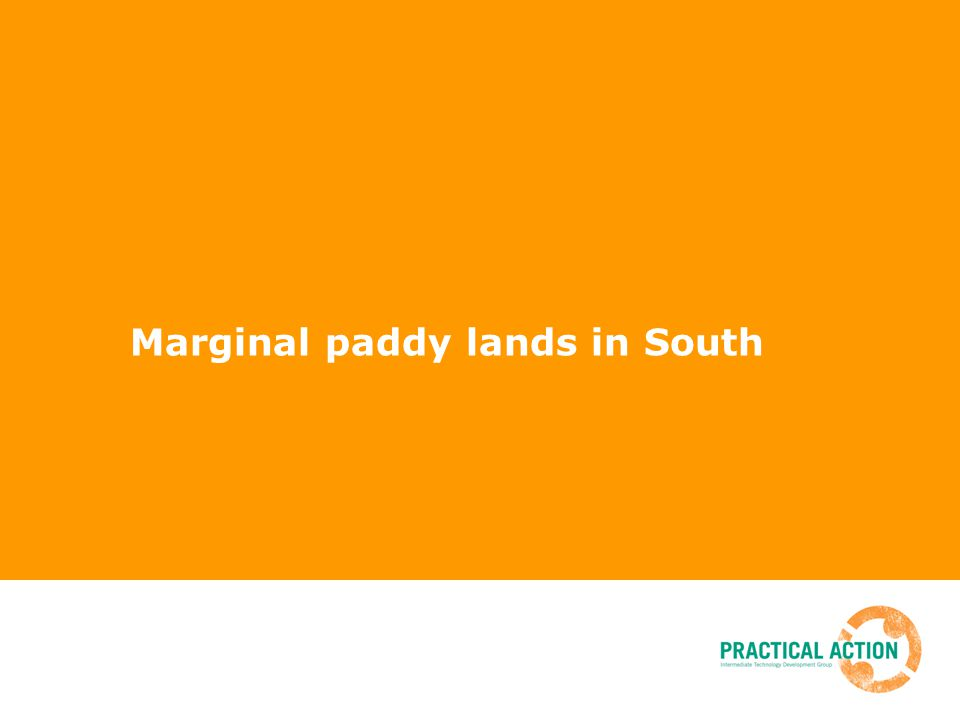 Marginal paddy lands in South