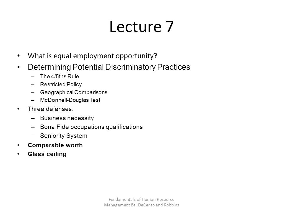 Lecture 7 What is equal employment opportunity.