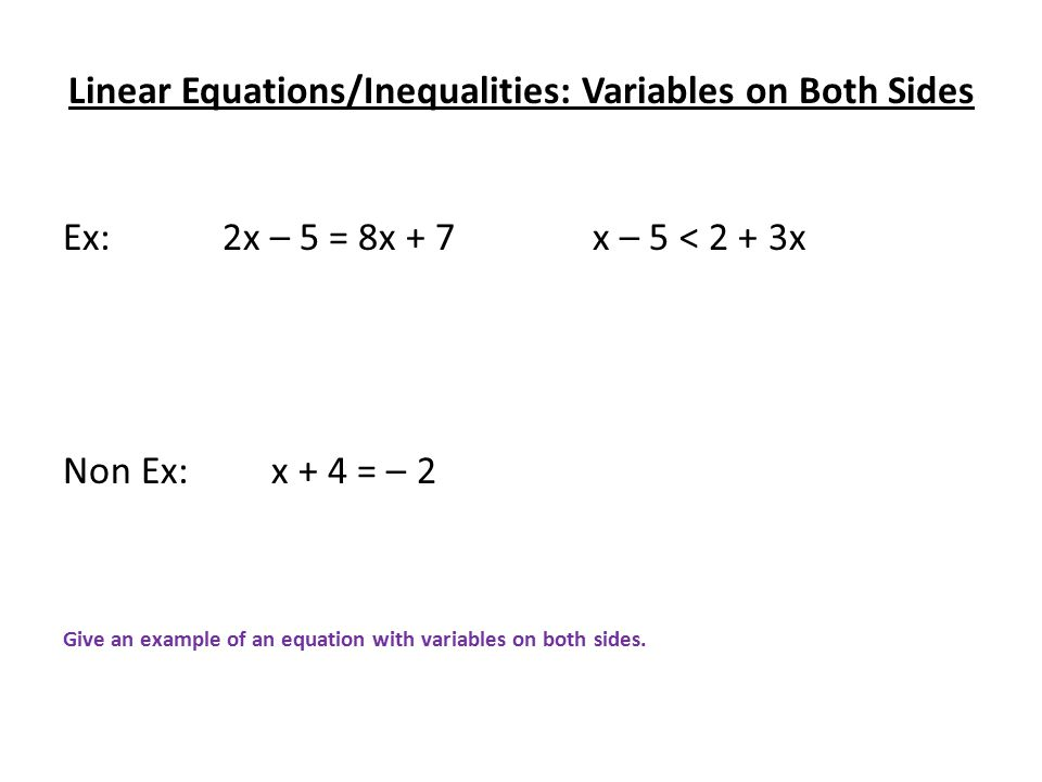 Linear Equations Two Step Two Step Equations Are Equations Which