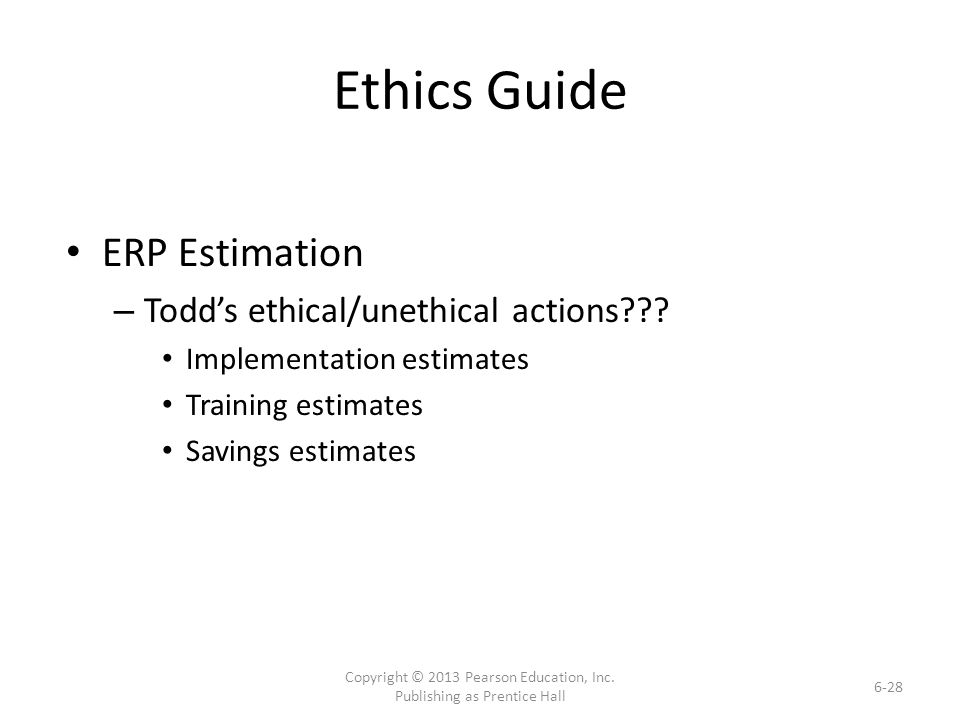 Ethics Guide ERP Estimation – Todd's ethical/unethical actions .