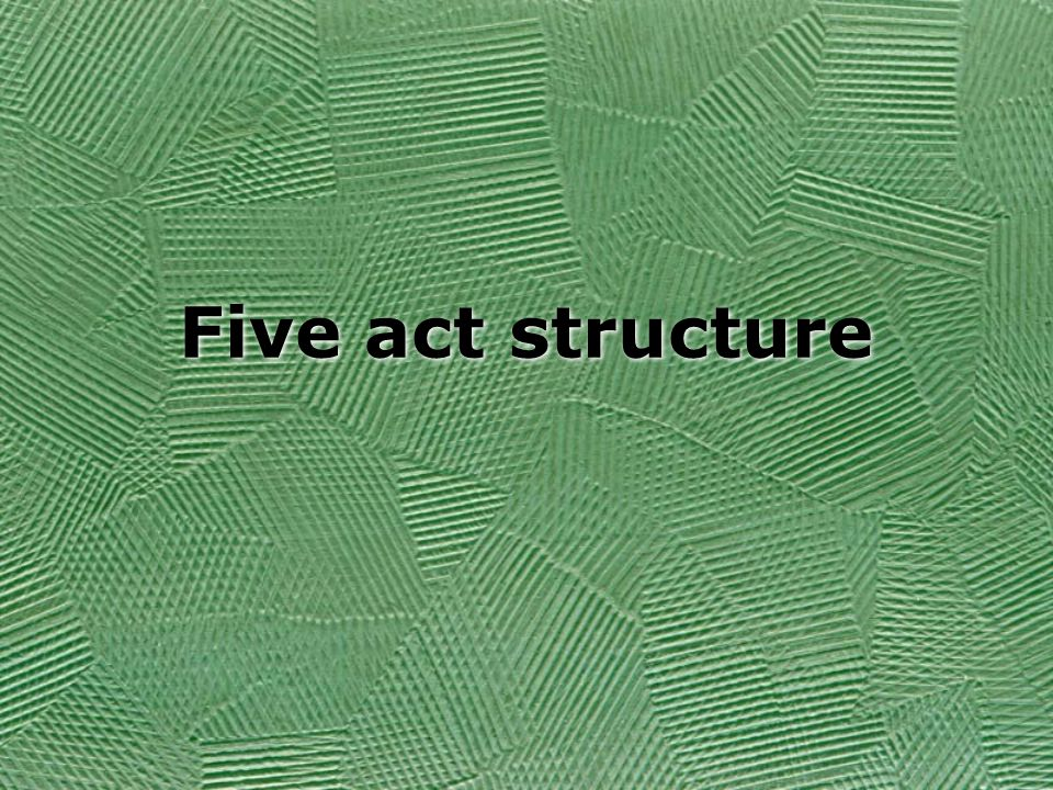 Five act structure