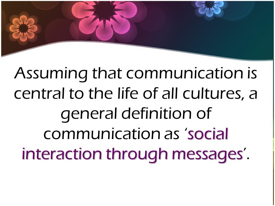11 What Is Communication Give A Definition About What Is