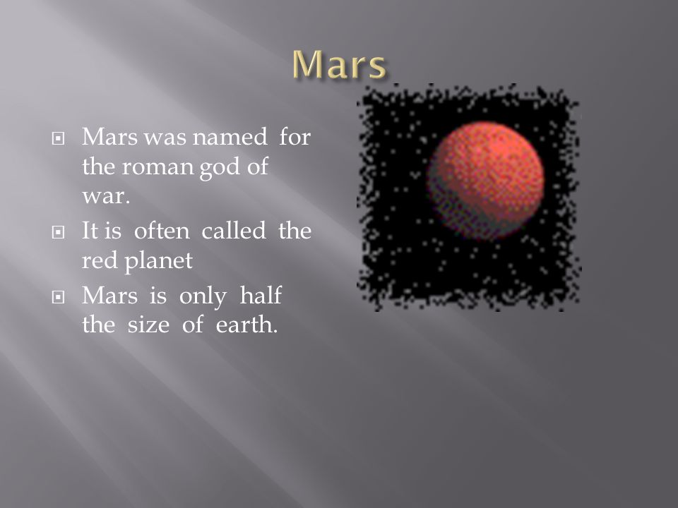  Venus was named for the roman god of love and beauty.