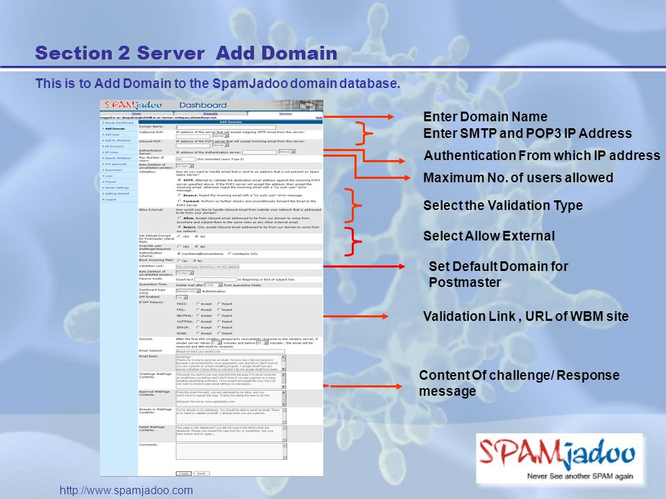 Section 2 Server Add Domain This is to Add Domain to the SpamJadoo domain database.