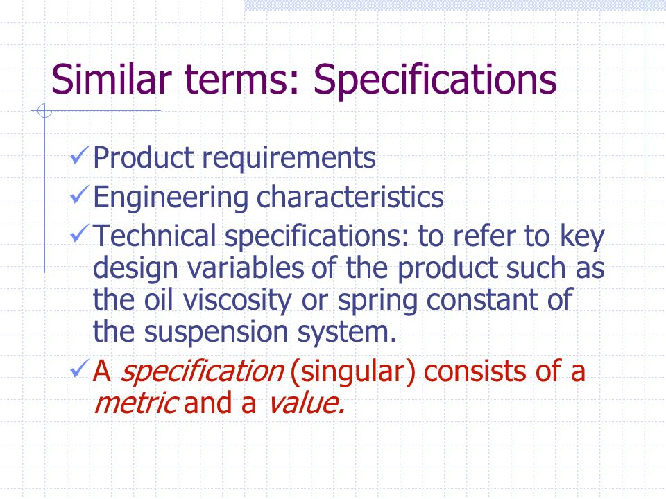 Chapter 5 Product Specifications. Learning Objectives How to ...