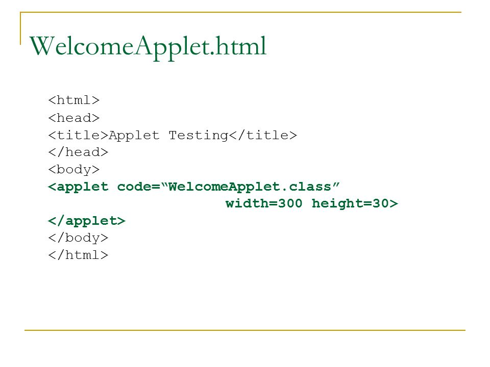 WelcomeApplet.html Applet Testing