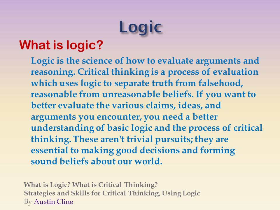critical thinking 101 the basics of evaluating information Critical thinking 101 dissertation affiliate faculty dissertation grading rubric guyana research paper thesis audit delay best essay font mtv undressed homework research proposal timeline homework critical thinking the basics of evaluating information critical thinking english onlinecolleges net.