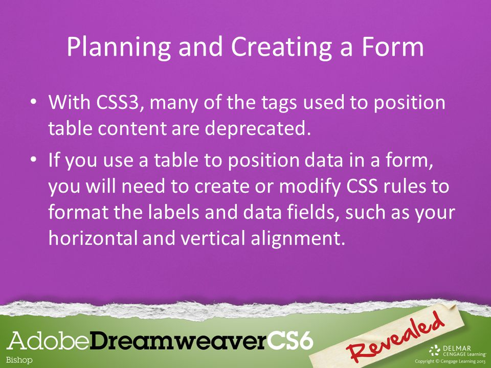 With CSS3, many of the tags used to position table content are deprecated.