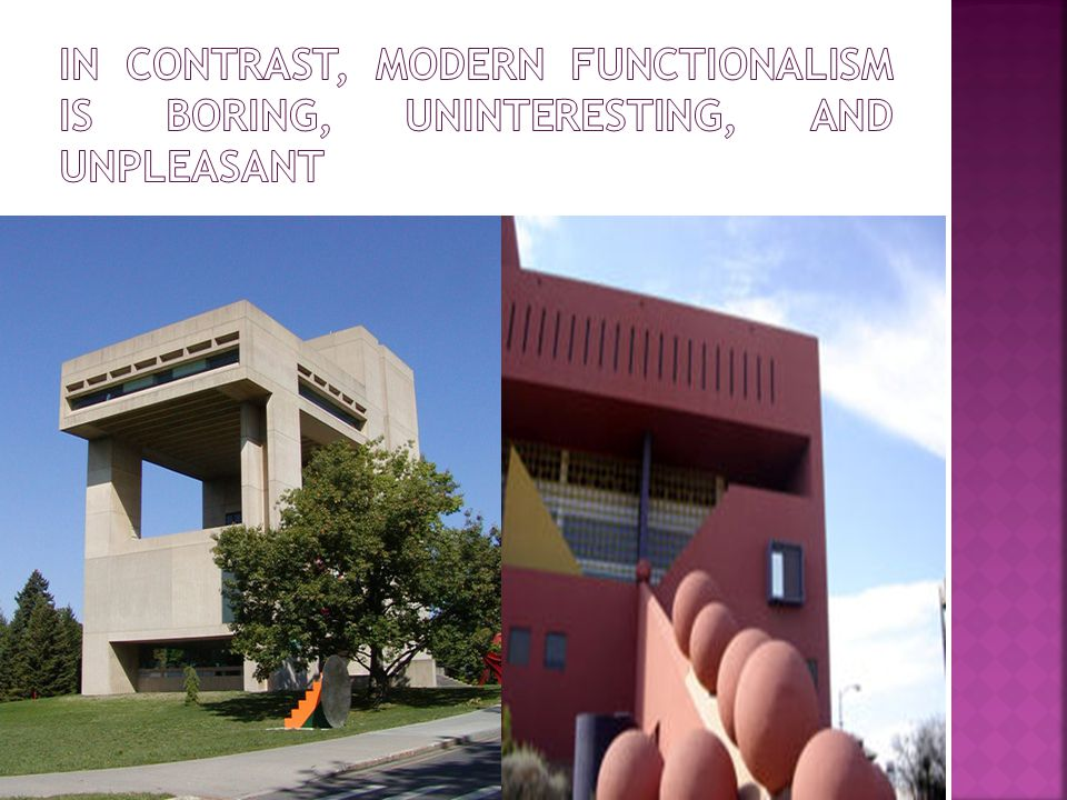 Postmodernity In Architecture Is Said To Be Heralded By The Return
