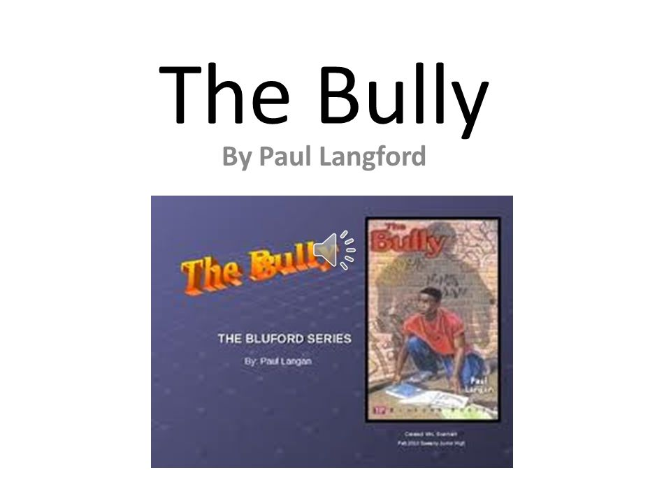 Welcome to The Bully Project You will need… your interactive bully notebook from class a pencil to write with headphones to block out the sound from others or you can just listen without the headphones but turn down the volume if others share the space with you.