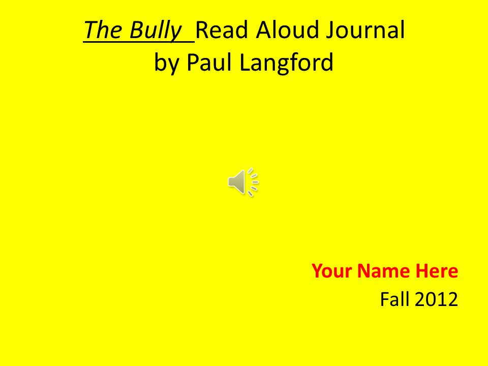 The Bully By Paul Langford