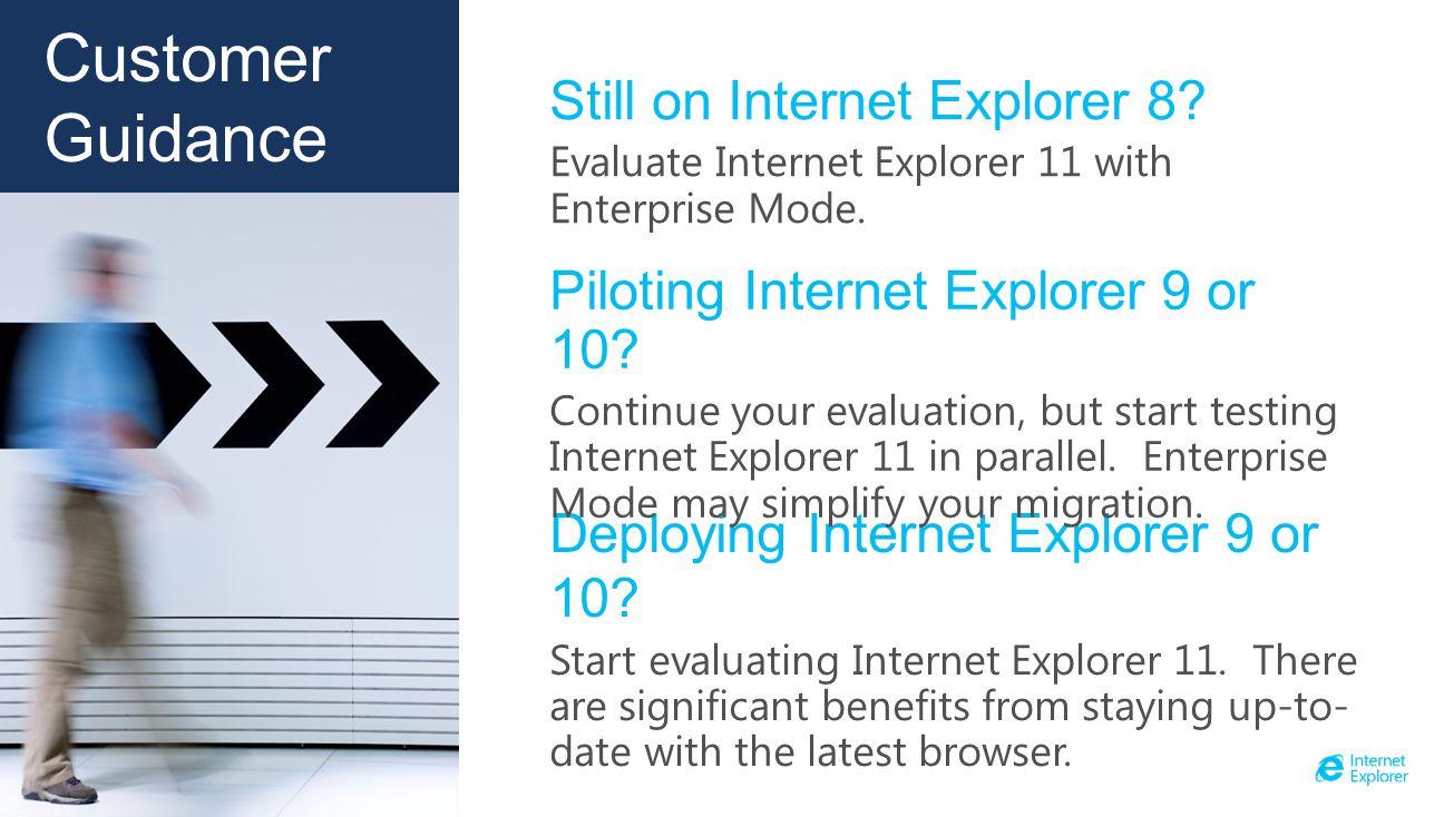 Enterprise Browser Versions Internet Explorer 7 Internet Explorer 8