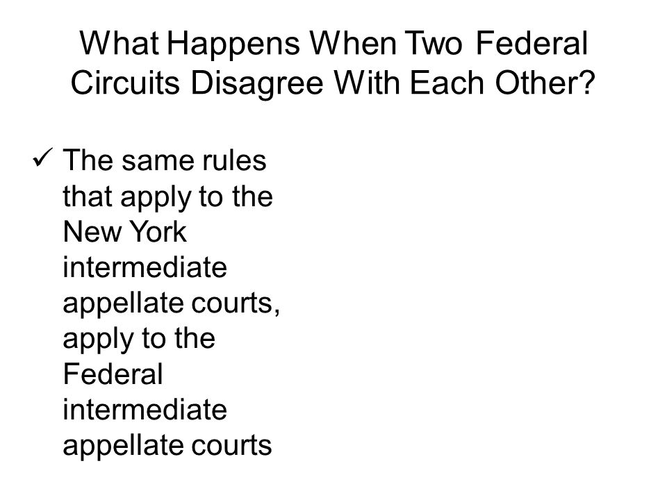 What Happens When Two Federal Circuits Disagree With Each Other.