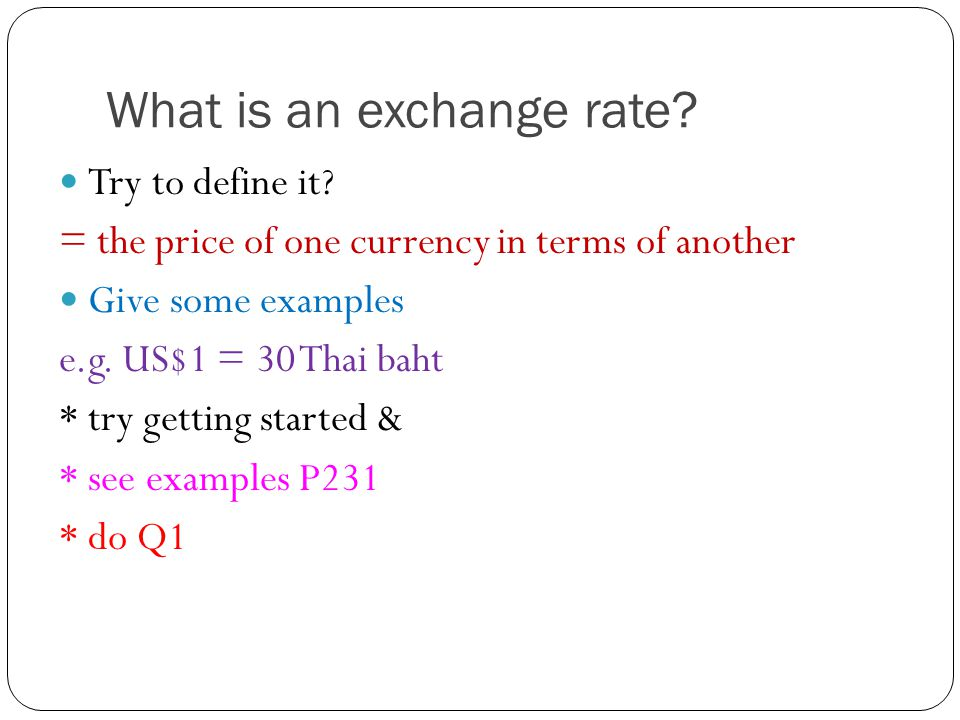 Ch 50 Exchange Rates And Their Determination What Is An