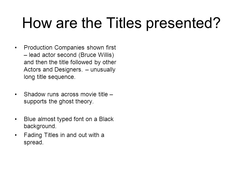 How are the Titles presented.