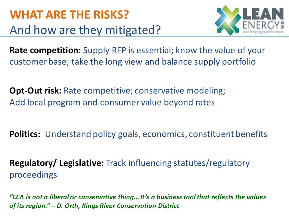 WHAT ARE THE RISKS. And how are they mitigated.