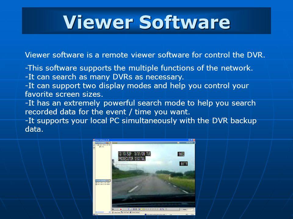 Viewer Software Viewer software is a remote viewer software