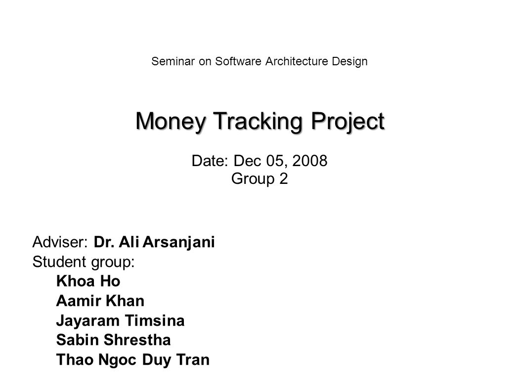 money tracking project seminar on software architecture design money