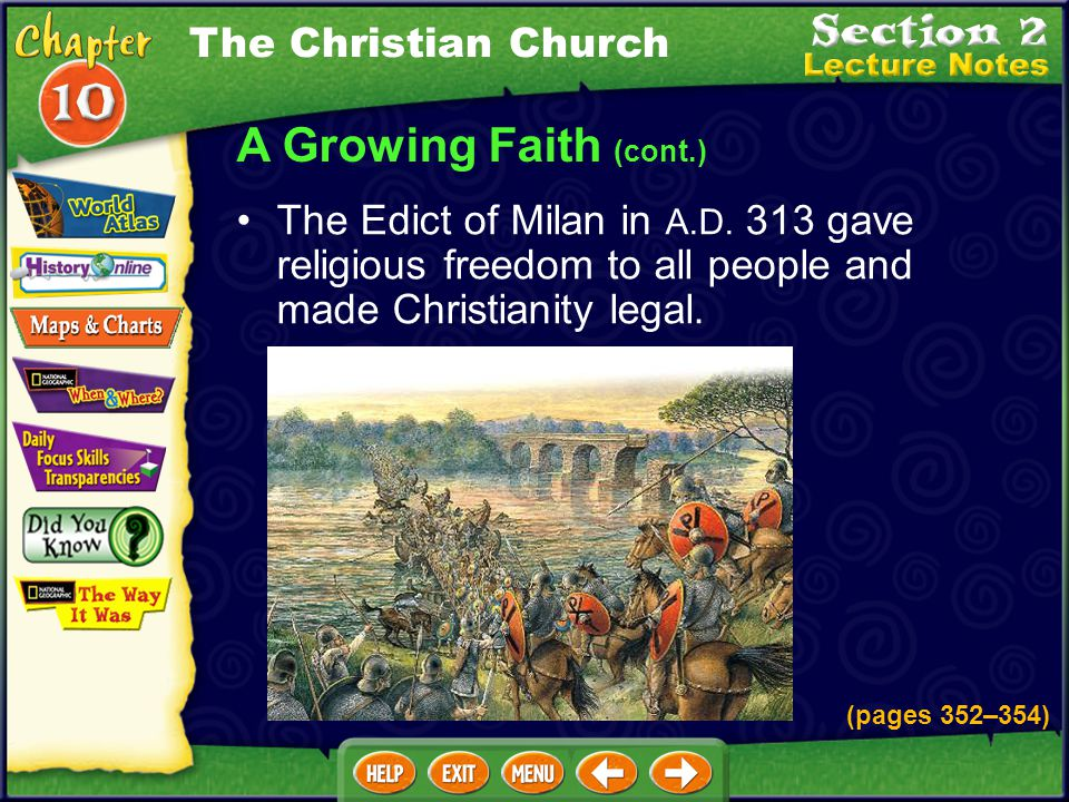 A Growing Faith (cont.) The Edict of Milan in A.D.