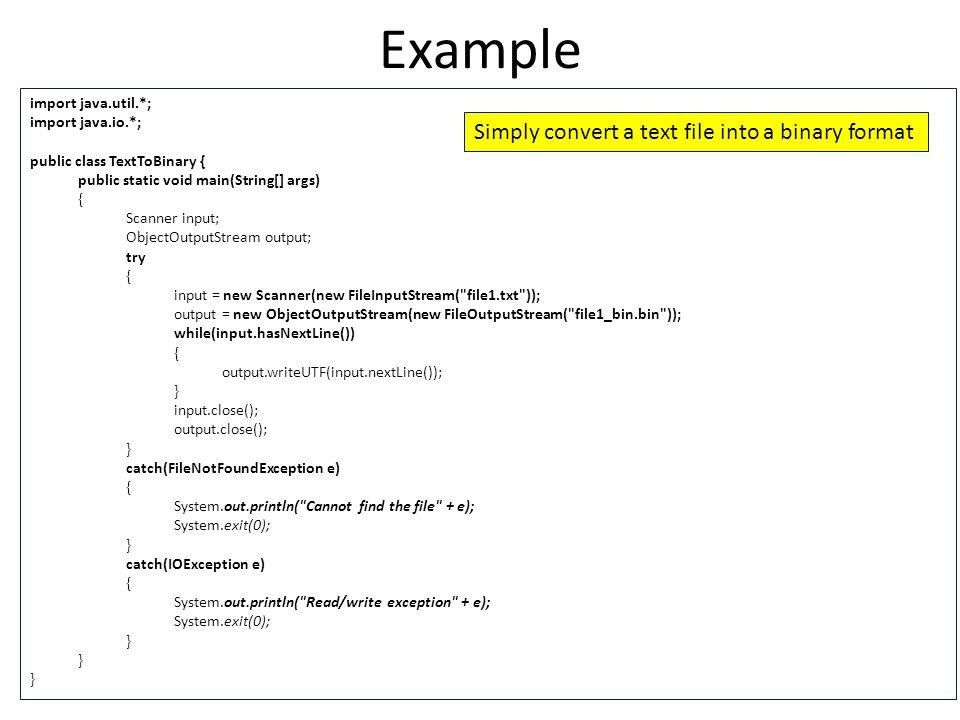 Java File I/O (Continued)  File I/O in Java Like every other