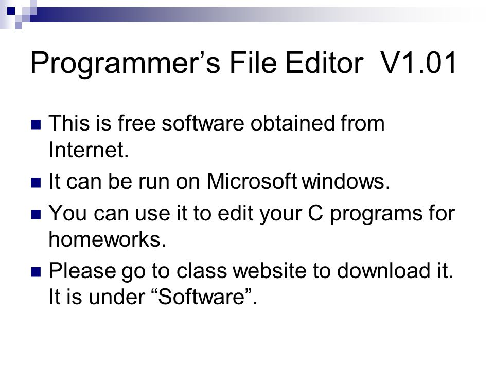 Programmer's File Editor V1.01 This is free software obtained from Internet.