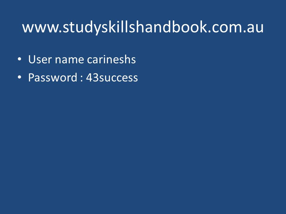 User name carineshs Password : 43success