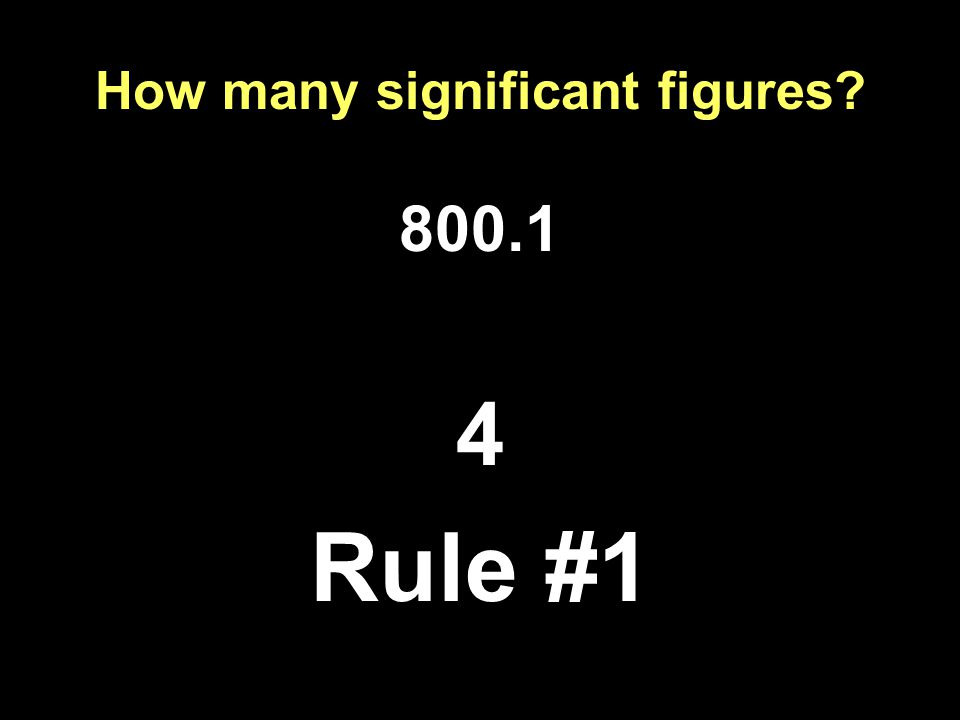 How many significant figures Rule #1