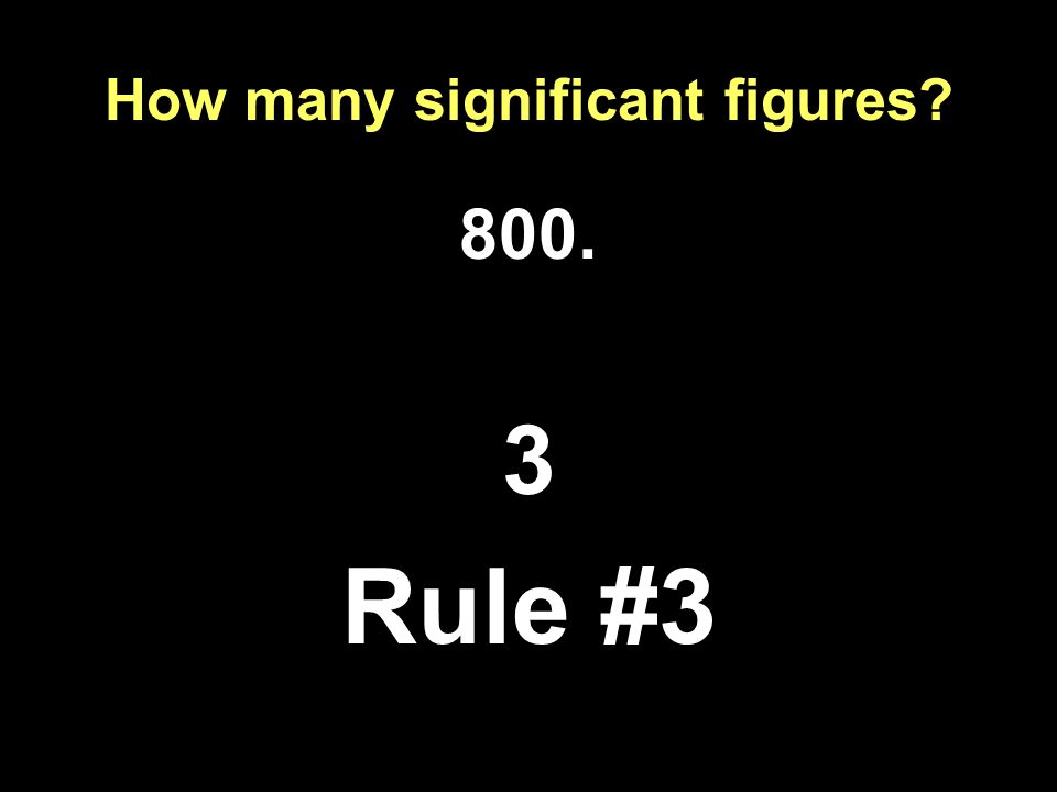 How many significant figures Rule #3