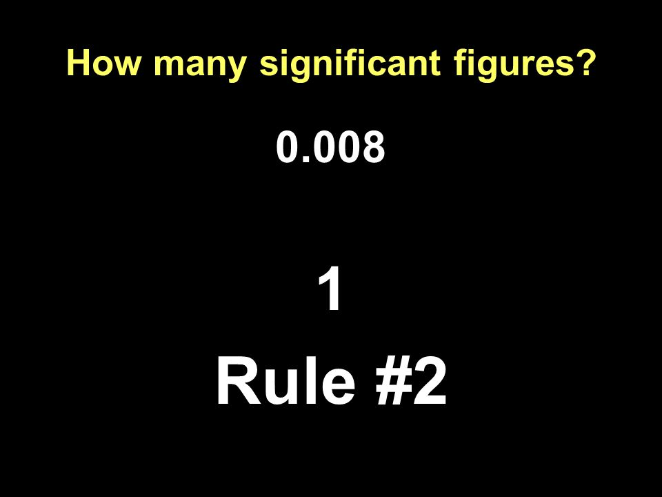 How many significant figures Rule #2