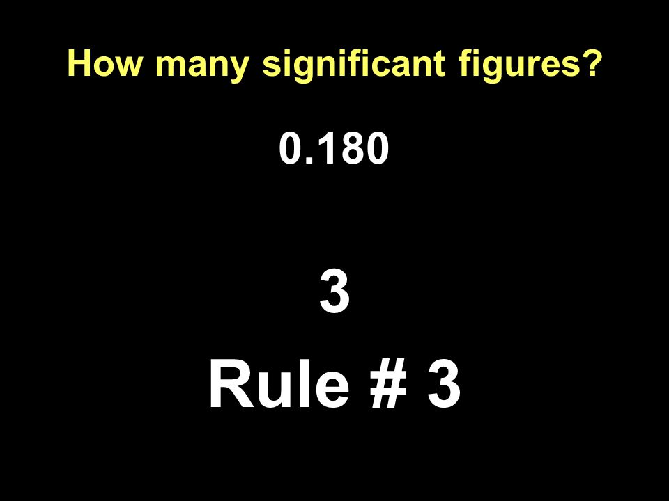 How many significant figures Rule # 3