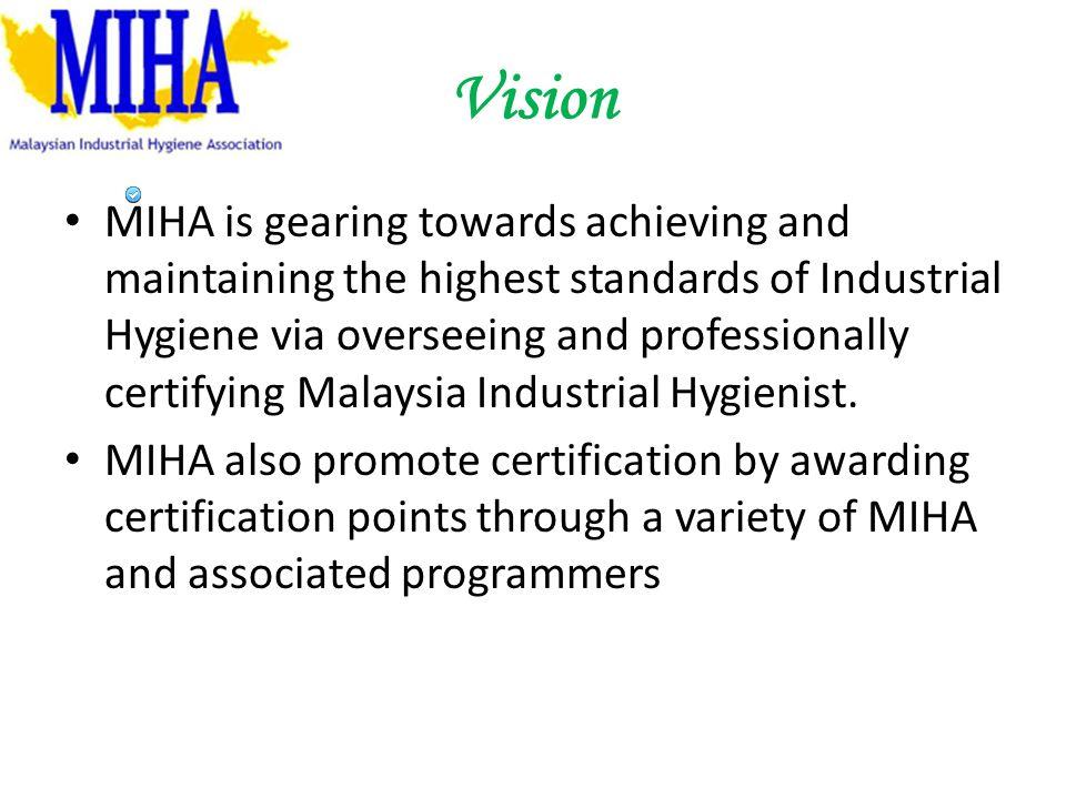 Malaysia Industrial Hygiene Association Miha What Is Miha Miha