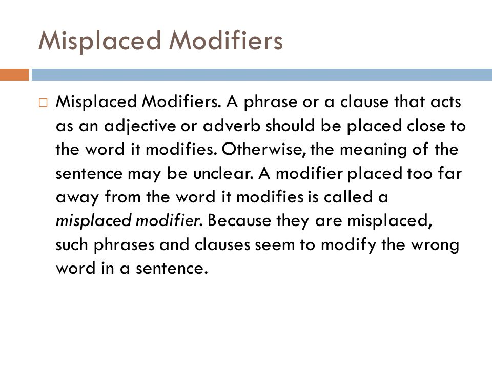 where should modifiers be placed in a sentence