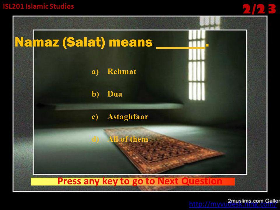 ISL201 Islamic Studies SALAT (1) - ppt download