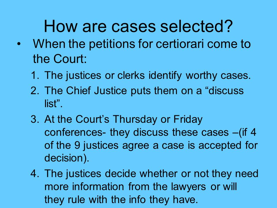 How are cases selected.