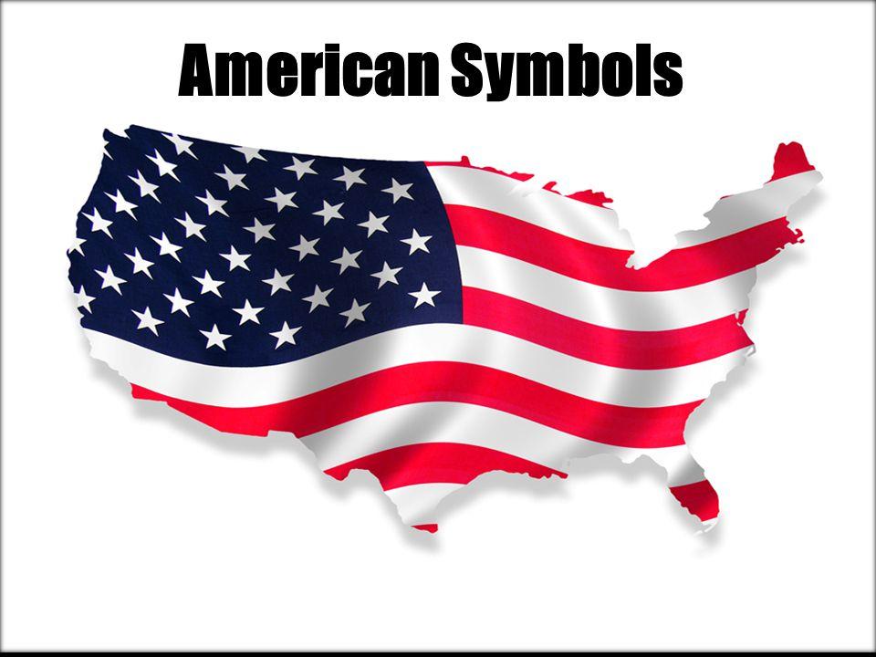 American Symbols Symbol Something That Stands For Something Else