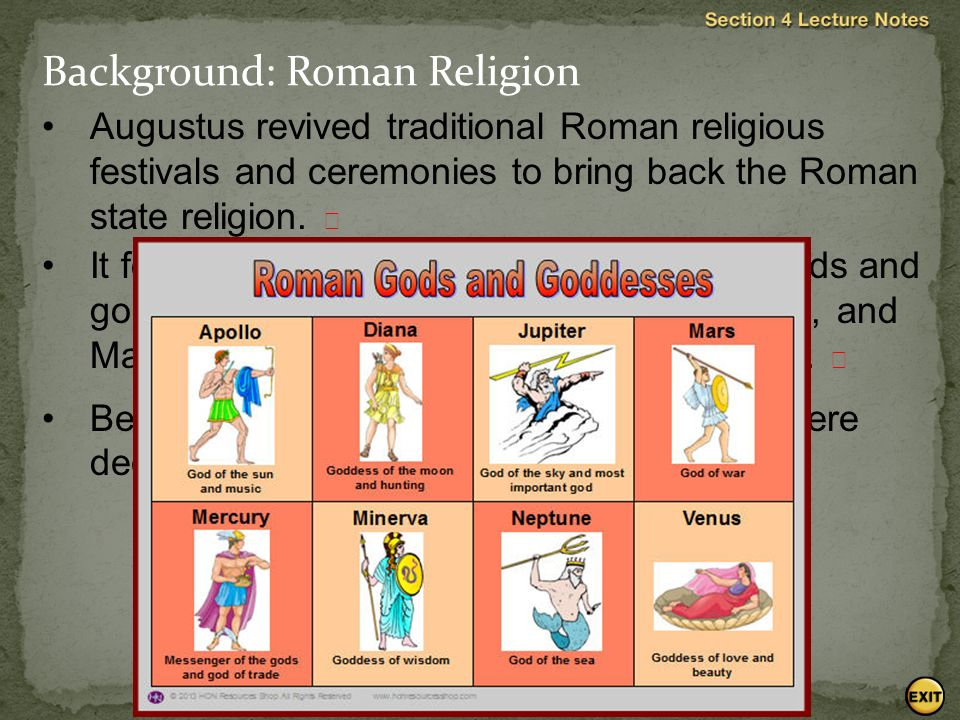 Augustus revived traditional Roman religious festivals and ceremonies to bring back the Roman state religion.