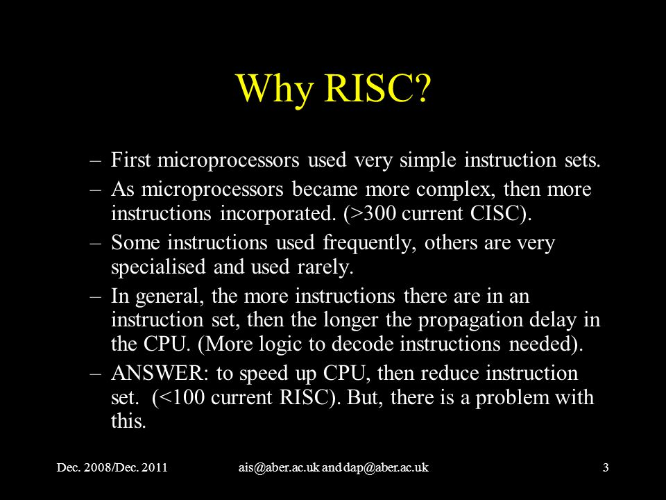 Dec. 2008/Dec. and Why RISC.