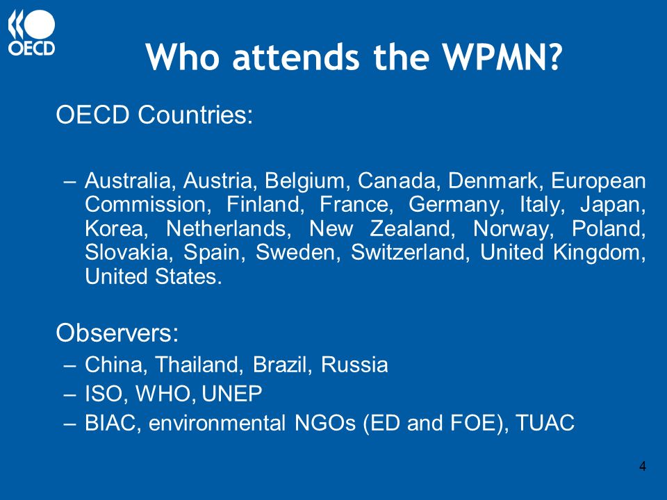 4 Who attends the WPMN.