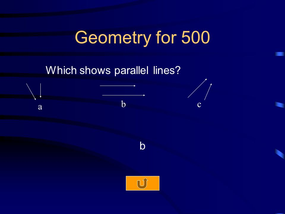 Geometry for 500 Which shows parallel lines b a bc