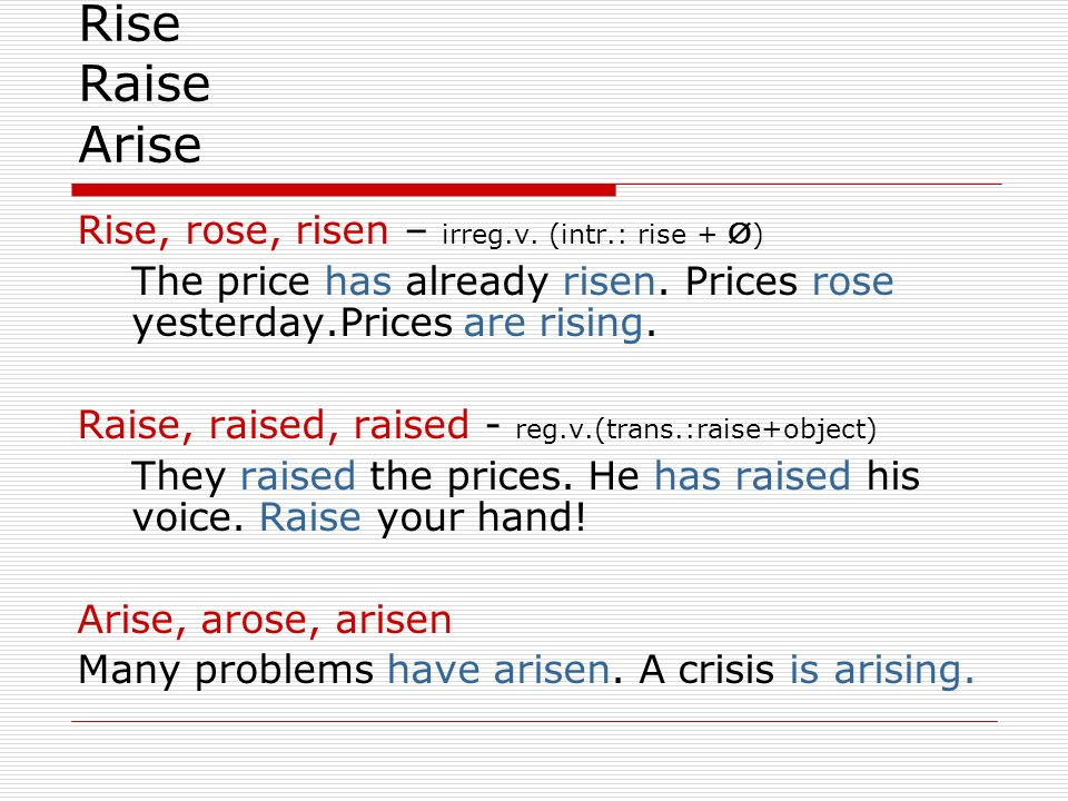 2 more things about graphs rise raise arise rise rose risen irreg v intr rise o the price has already risen prices rose yesterday prices ppt download 2 more things about graphs rise raise