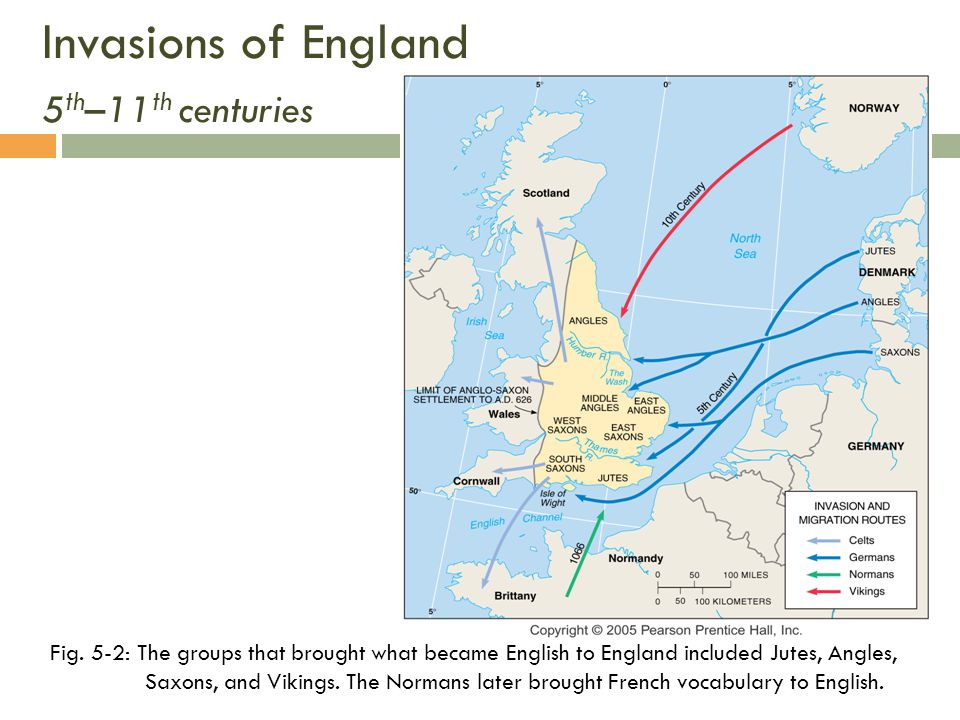 Invasions of England 5 th –11 th centuries Fig.