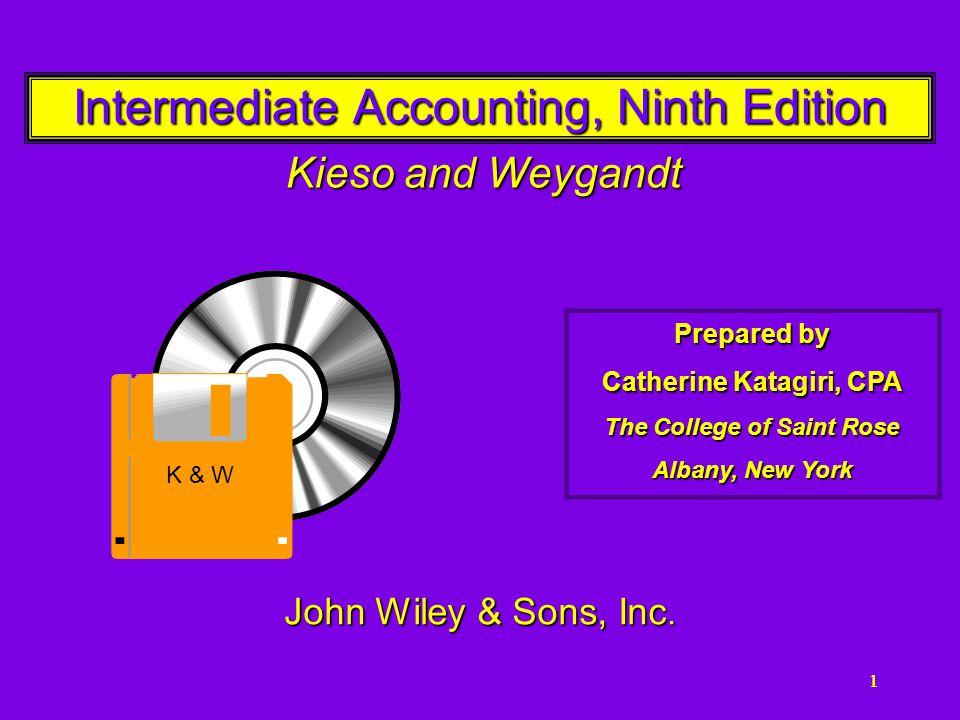 11111 Intermediate Accounting, Ninth Edition Kieso and Weygandt