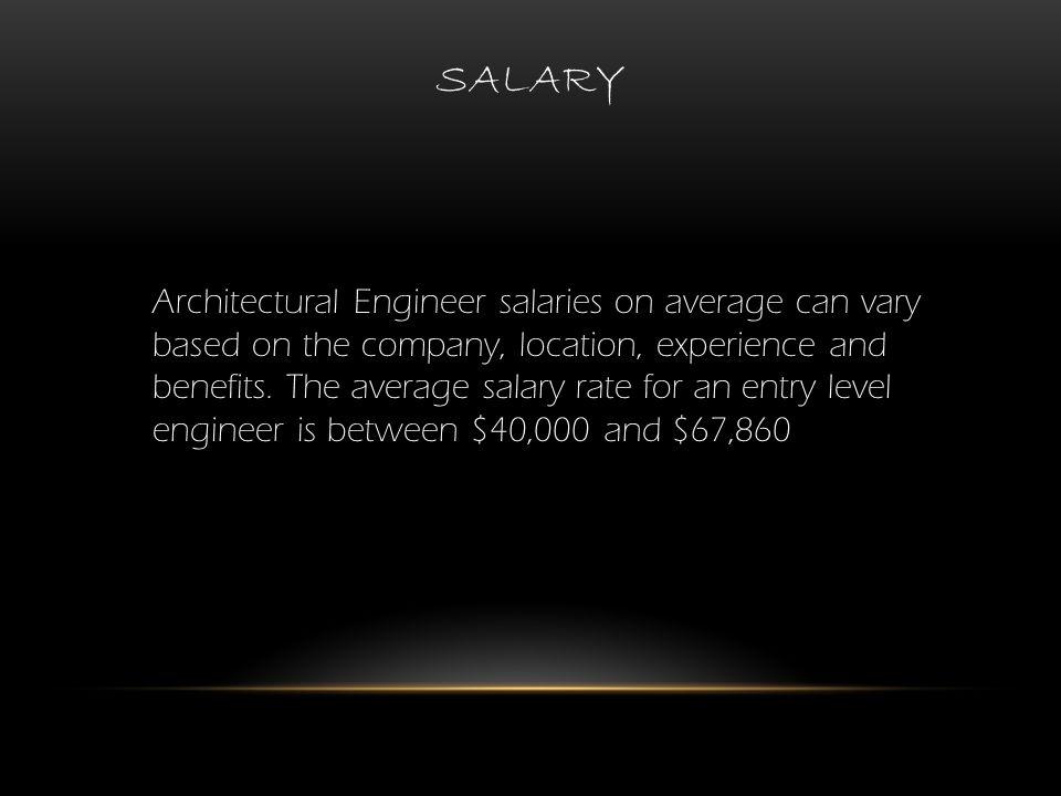architectural engineering salary. 4 SALARY Architectural Engineering Salary