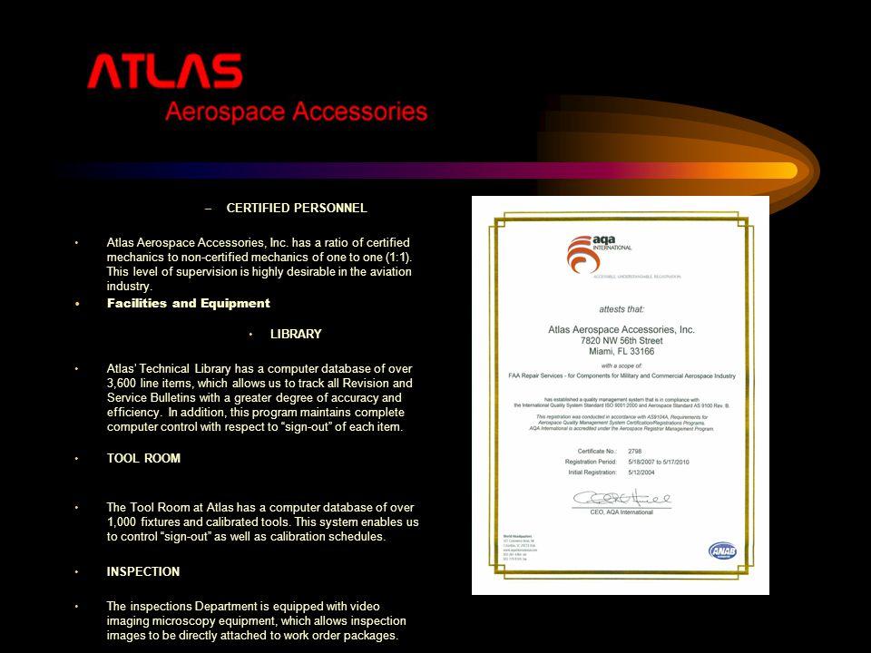 Atlas Aerospace Accessories Inc , was incorporated in 1978