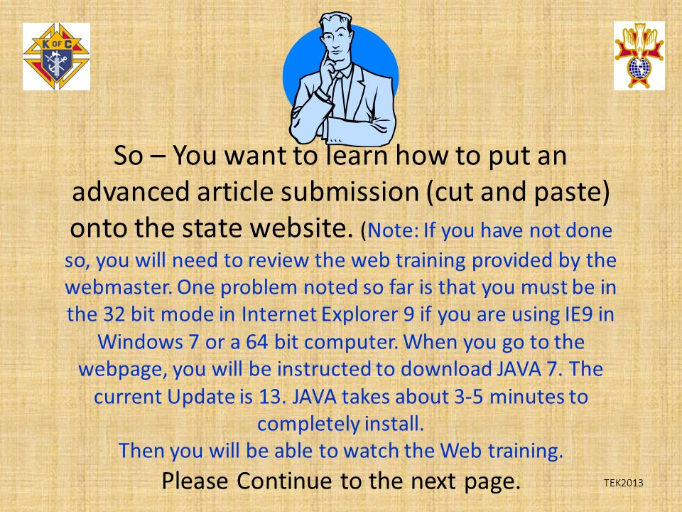 So – You want to learn how to put an advanced article submission (cut and paste) onto the state website.