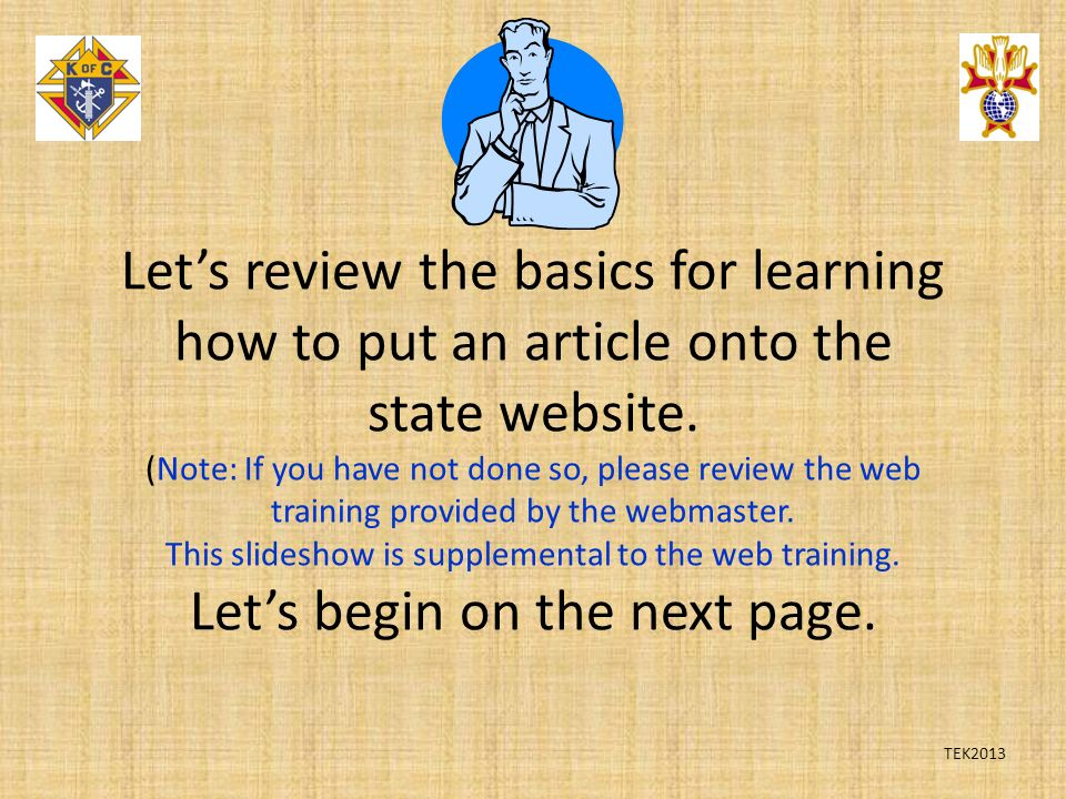 Let's review the basics for learning how to put an article onto the state website.
