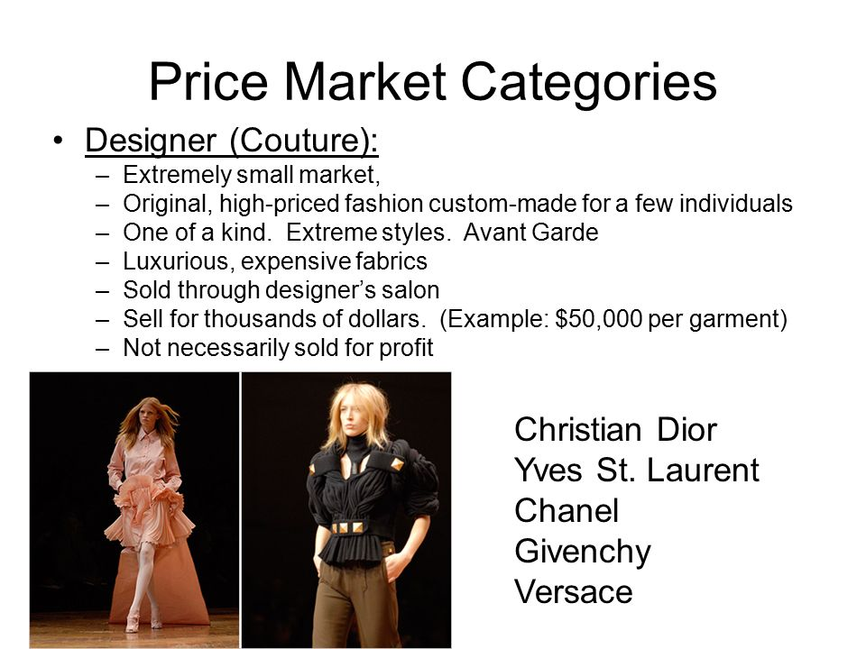 2 04 Identify Major Fashion Centers Types Of Designers And Price Market Categories Ppt Download